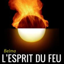 Belma, l'Esprit du Feu