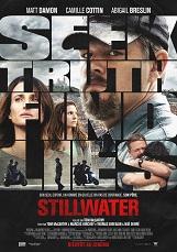 Stillwater: Stillwater met en scène un foreur de pétrole, interprété par Matt Damon, qui débarque à Marseille du fin fond de l'Oklahoma, pour soutenir sa fille qu'il connait à peine mais qui purge une peine de prison, accusée d'un crime qu'elle nie avoir commis