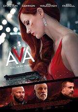 Ava: Une femme assasin du nom de Ava travaille pour une importante organisation secrète. Elle parcourt le monde. Une de ses missions se passe mal, elle va être contrainte de lutter pour sa propre survie.