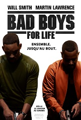 Bad Boys For Life: Le troisième volet de la saga Bad Boys.