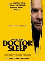 Doctor Sleep (Shining 2): Un nouveau chapitre de Shining de Stanley Kubrick.