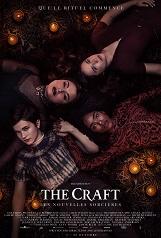 The Craft - Les nouvelles sorcières: L'introvertie Hannah arrive dans un nouveau lycée. Elle se lie d'amitié avec trois autres camarades.