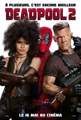 Deadpool 2: L'insolent mercenaire de Marvel remet le masque !