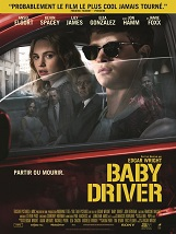Baby Driver: Un jeune et talentueux chauffeur pour plusieurs braqueurs de banques s'évertue d'être le meilleur dans son domaine.