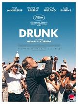 Drunk (V.O. sous-titré): Quatre amis décident de mettre en pratique la théorie d'un psychologue norvégien selon laquelle l'homme aurait dès la naissance un déficit d'alcool dans le sang.