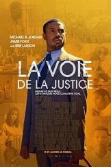 La voie de la justice: Le combat historique du jeune avocat Bryan Stevenson.