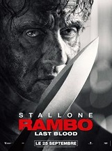 Rambo: Last Blood ( déconseillé aux moins de 12 ans ): Cinquième épisode de la saga Rambo. Vétéran de la Guerre du Vietnam, John Rambo va affronter un cartel mexicain après l'enlèvement de la fille d'un ami.