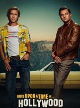 Once Upon a Time… in Hollywood: En 1969, la star de télévision Rick Dalton et le cascadeur Cliff Booth, sa doublure de longue date, poursuivent leurs carrières au sein d'une industrie qu'ils ne reconnaissent plus.
