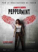 Peppermint (déconseillé aux moins de 12 ans): Riley North est une jeune mère de famille dont le mari et la petite fille viennent d'être assassinés par un gang.