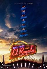 Sale temps à l'hôtel El Royale: Sept étrangers, chacun avec un secret à planquer, se retrouvent au El Royale sur les rives du lac Tahoe ; un hôtel miteux au lourd passé.
