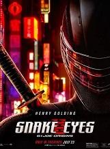 Snake Eyes: Snake Eyes, un homme courageux et solitaire, est accueilli au sein du très ancien clan japonais des Arashikage