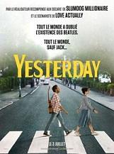 Yesterday: Un musicien anglais cherchant à percer et qui, pour des raisons inconnues, est le seul à se souvenir des Beatles.