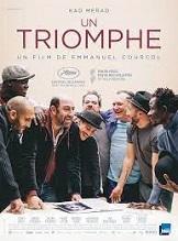 Un triomphe: Un acteur en galère accepte pour boucler ses fins de mois d'animer un atelier théâtre en prison.