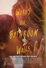 Words on bathroom walls: Adam est un lycéen atteint schizophrénie paranoïde qui lutte contre de violentes hallucinations.
